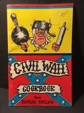 CIVIL WAH Cookbook From BOOGAR HOLLOW 1972 Softcover Book Of Civil War Recipes
