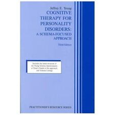 Cognitive Therapy for Personality Disorders: A Schema-Focused Approach (Practit