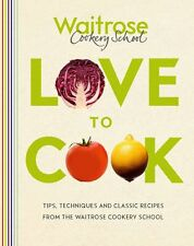 Love to Cook,Waitrose Cookery School,New Book mon0000098850