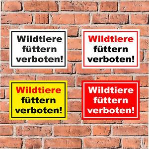 Schild Wildtiere füttern verboten Fütterung Wild Tiere - 4 Größen S00039-035