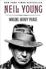 Waging Heavy Peace: A Hippie Dream by Neil Young (Paperback 2013)