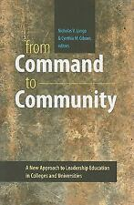 From Command to Community: A New Approach to Leadership Education in Colleges