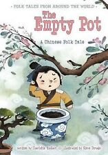 The Empty Pot: A Chinese Folk Tale (Paperback or Softback)