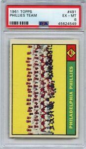 1961 Topps # 491 PHILADELPHIA PHILLIES TEAM  RICHIE ASHBURN  PSA  6  EX/MT