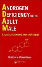 ANDROGEN DEFICIENCY IN THE ADULT MALE