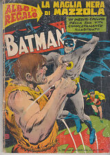 *** BATMAN N. 46 - 10/11/1968 - ALBO MONDADORI ***