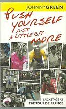 RARE/AUTHOR SIGNED/JOHNNY GREEN/PUSH YOURSELF/TOUR DE FRANCE/CYCLING/BOOK/SPORT