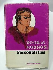 BOOK OF MORMON PERSONALITIES Nephi To Joseph Smith by Joseph Lundstrom LDS
