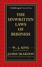 The Unwritten Laws of Business by W.J. King, James G. Skakoon (PB, 2008) pb4