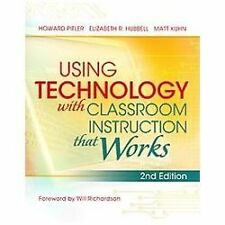 Using Technology with Classroom Instruction That Works, 2nd Edition by Matt Kuhn