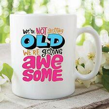 Divertente Novità Compleanno Tazze Diventando Vecchio Awesome Tazza Per Caffè