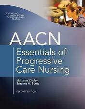 AACN Essentials of Progressive Care Nursing, Second Edition