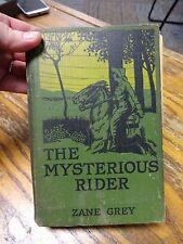 The Mysterious Rider - A Novel by Zane Grey, 1st Edition, 1921 I-U