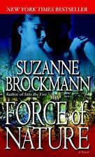 Troubleshooters: Force of Nature 11 by Suzanne Brockmann (2008, Paperback)