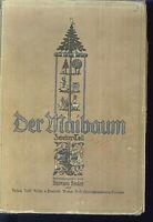 Der Maibaum ( zweiter Teil ) Herausgeber Raimund Heuler