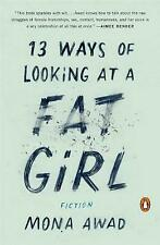 Awad Mona-13 Ways Of Looking At A Fat Girl (US IMPORT) BOOK NEW