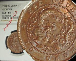1903 China Empire SZECHUAN PROVINCE 10 Cash NGC MS 61 BN SUPERB LUSTER