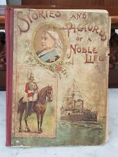 Antique-Queen Victoria-Stories & Pictures Of A Noble Life-1st Edition-circa 1897