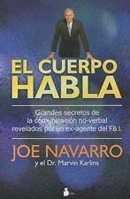 El cuerpo habla. Secretos de la comunicacion no verbal (Spanish Edition) by Joe