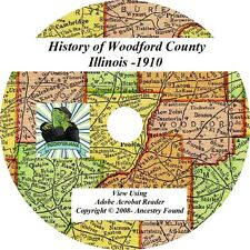 1910 History & Genealogy of WOODFORD County Illinois IL