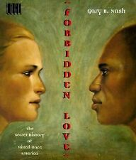 Forbidden Love: The Secret History of Mixed Race America (Edge Books)-ExLibrary