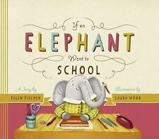If an Elephant Went to School (Hardback or Cased Book)