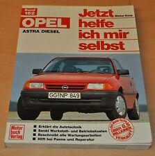 OPEL Astra GL GLS Club Diesel 1,7l Limousine Kombi Reparaturanleitung JHIMS 162