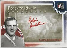 Ralph Backstrom 2012-13 ITG In The Game Forever Rivals Autographs Card # ARB