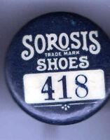 1896 pin Sorosis SHOES pinback # 418 Employee badge