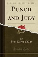 Punch and Judy (Classic Reprint) (Paperback or Softback)
