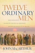 Twelve Ordinary Men, John MacArthur (2006, PB, Annotated) Disciples of Christ