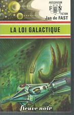 La Loi galactique. Jan de FAST. Anticipation 725 SF51