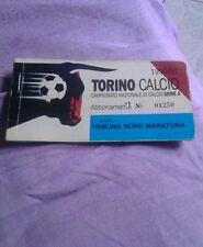 Abbonamento Torino calcio 1990/91 tribuna nord MARATONA