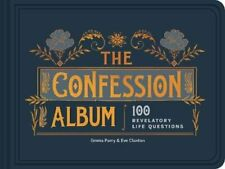 The Confession Album: 100 Revelatory Life Questions by Emma Parry Book The Fast