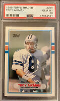 1989 Topps Traded Troy Aikman ROOKIE RC #70T PSA 10 GEM MINT • QTY