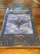 Weather Knight by Tom Braunlich (2010, Paperback) Signed