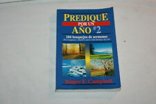 Predique Por Un Ano #2 by Roger F. Campbell 1993 Softcover