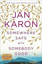 Somewhere Safe with Somebody Good 10 by Jan Karon (2014, HC) 1ST,1ST, SIGNED!
