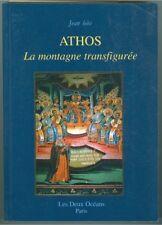 Athos La montagne transfigurée par Jean Biès  1997