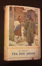 I ROMANZI DELLA ROSA BIBLIOTECA DELLE SIGNORINE TRA DUE ANIME N 44 1942