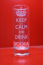 Laser Engraved Highball Glass Keep Calm And Drink Vodka