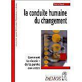 Thierry Chavel - La conduite humaine du changement - 2000 - Broché