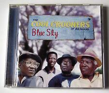 THE COOL CROONERS OF BULAWAYO .... BLUE SKY .... CD