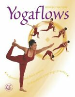 Yoga Flows: A dynamic and fluid system to trans... by Chatlani, Mohini Paperback