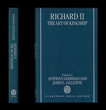 KING RICHARD II The Art of Kingship  LIFE & REIGN 1367-1400 Church Arts Nobility