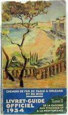 1934 CHEMINS DE FER PARIS A ORLEANS DU MIDI GUIDE GARONNE PYRENEES MEDITERRANEE