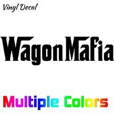 Wagon Mafia Sticker - Vinyl Die Cut Decal Hatchback Car Import JDM Tuner