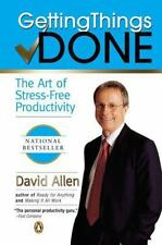 Getting Things Done: The Art of Stress-Free Productivity, David Allen, Good Cond