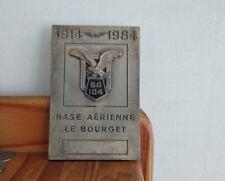"""plaque métallique Armée de l'Air """"Base Aérienne 104"""" du Bourget (BA 104)"""