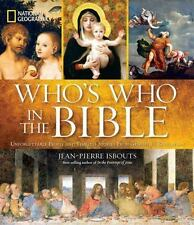 National Geographic Who's Who in the Bible: Unforgettable People and Timeless St